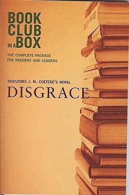 Bookclub-In-A-Box Discusses Disgrace: A Novel by J.M. Coetzee [With Post-It Notes and Bookmark and Booklet] als Taschenbuch