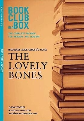 Bookclub-In-A-Box Discusses the Lovely Bones: A Novel by Alice Sebold [With Bookmark and Booklet] als Taschenbuch