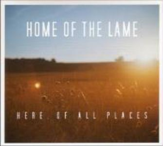 Here,Of All Places als CD