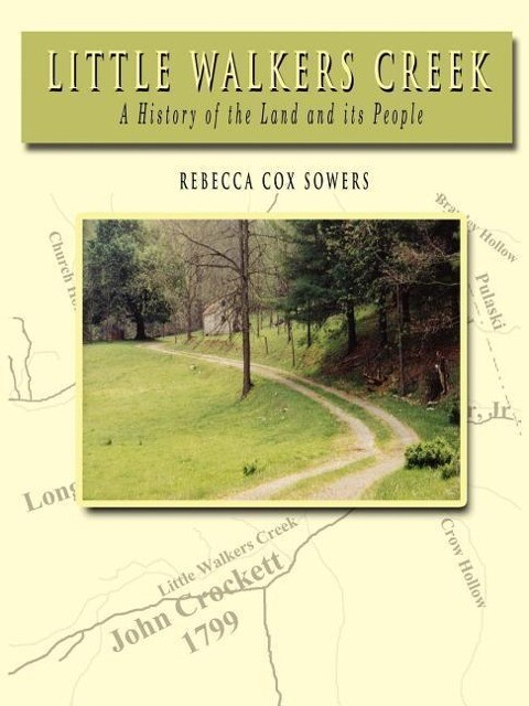 Little Walkers Creek - A History of the Land and Its People als Taschenbuch