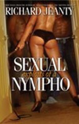 The Sexual Exploits of a Nympho als Taschenbuch