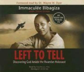 Left to Tell: Discovering God Amidst the Rwandan Holocaust als Hörbuch