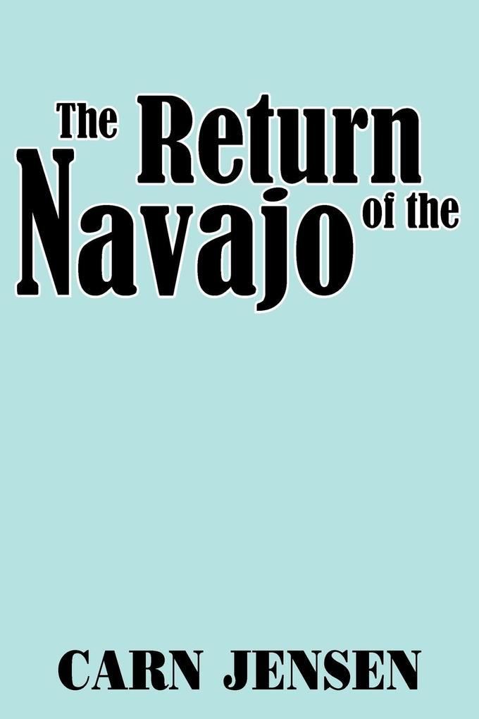 The Return of the Navajo als Buch