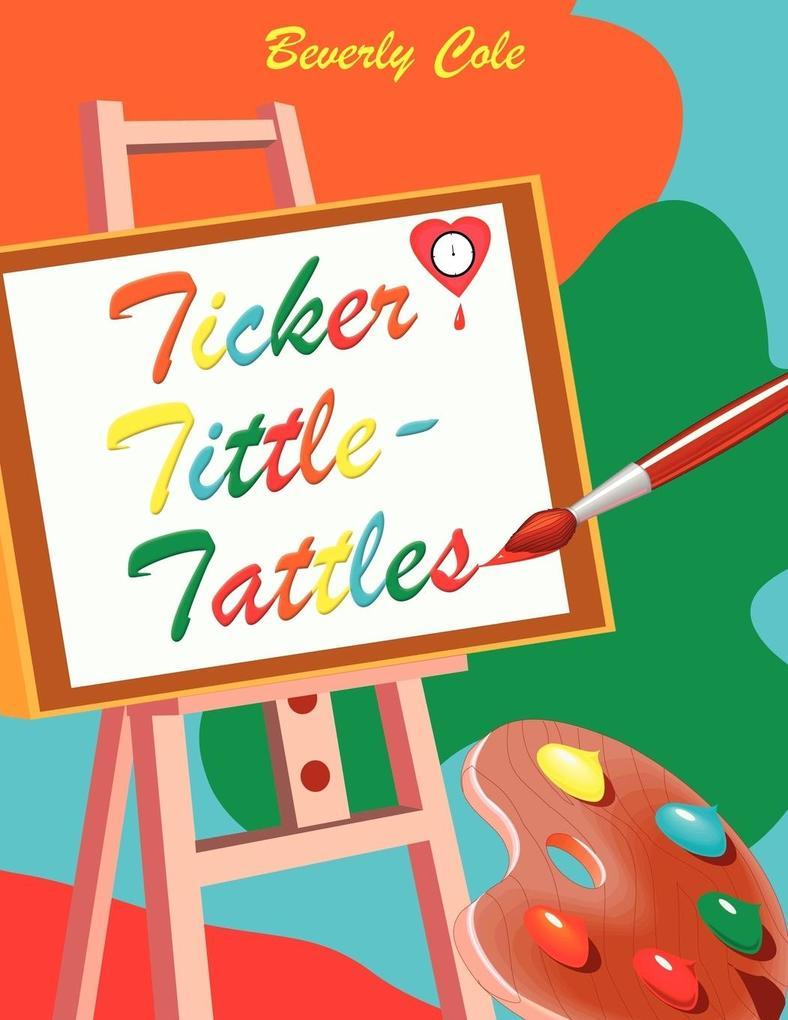 Ticker Tittle-Tattles als Taschenbuch