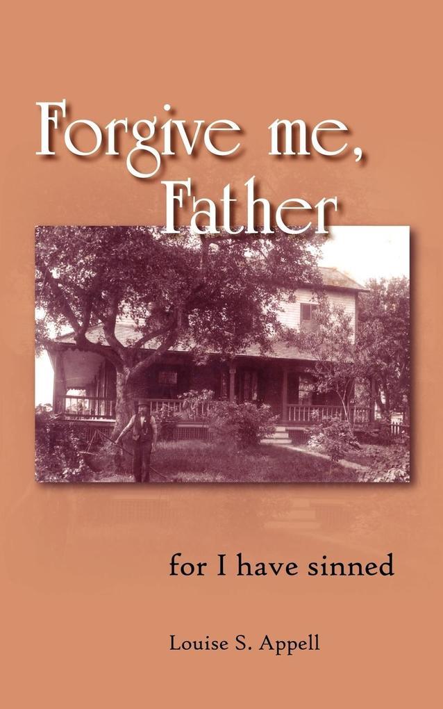 Forgive me, Father als Taschenbuch