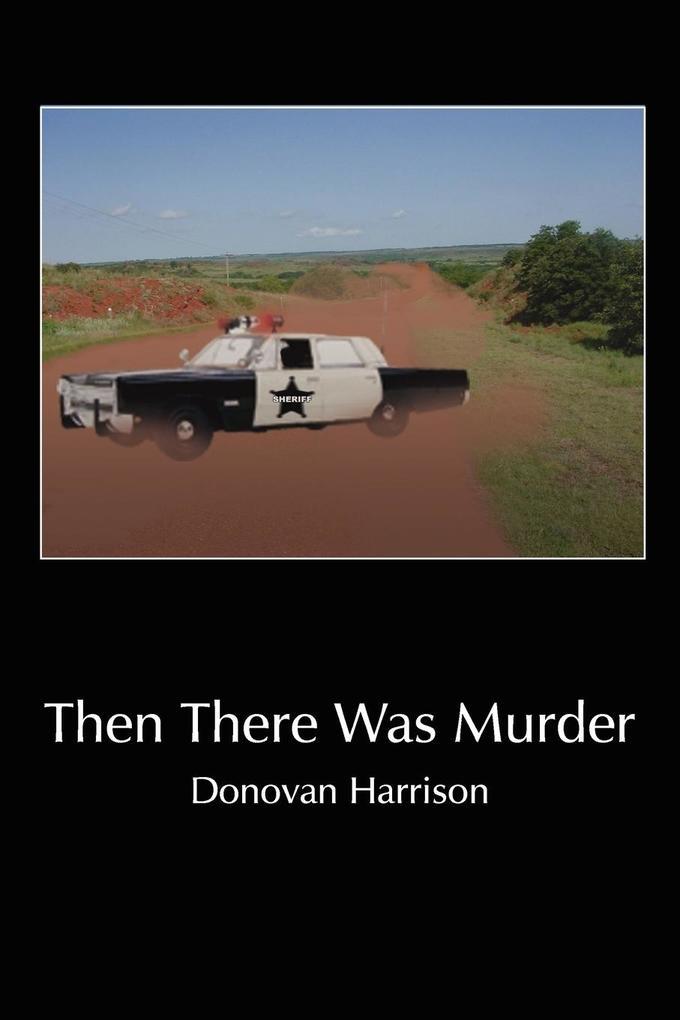 Then There Was Murder als Buch