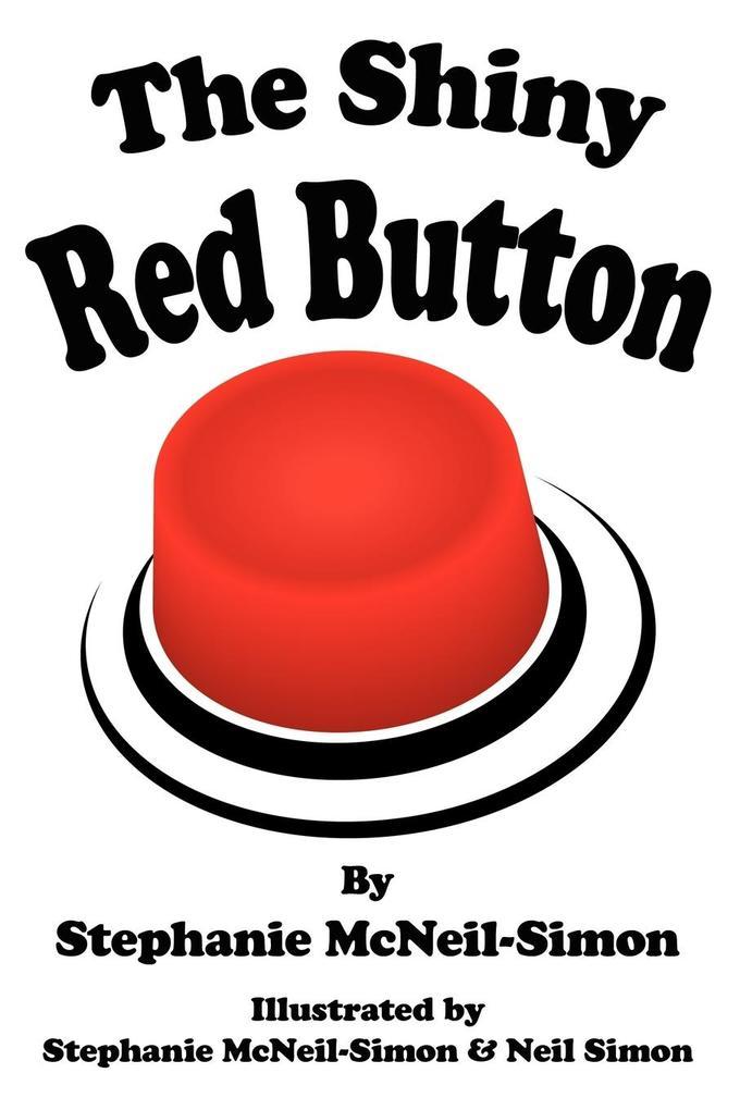 The Shiny Red Button als Taschenbuch