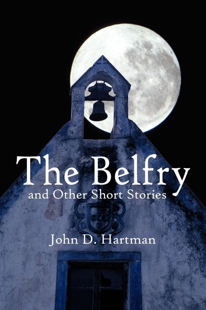 The Belfry and Other Short Stories als Taschenbuch
