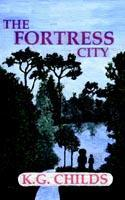 The Fortress City als Taschenbuch