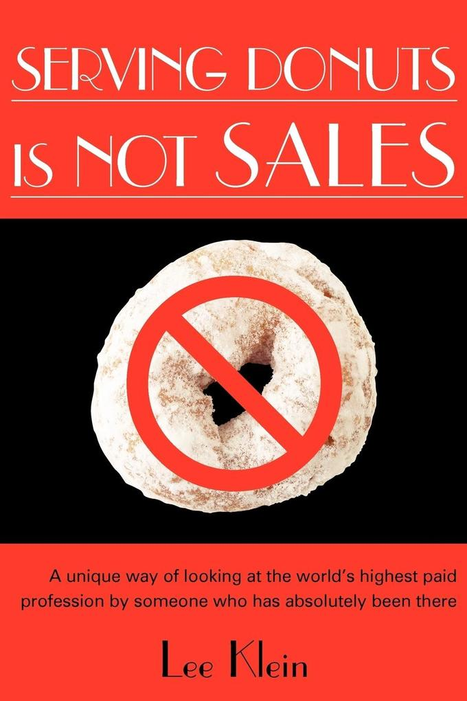 Serving Donuts Is Not Sales als Taschenbuch