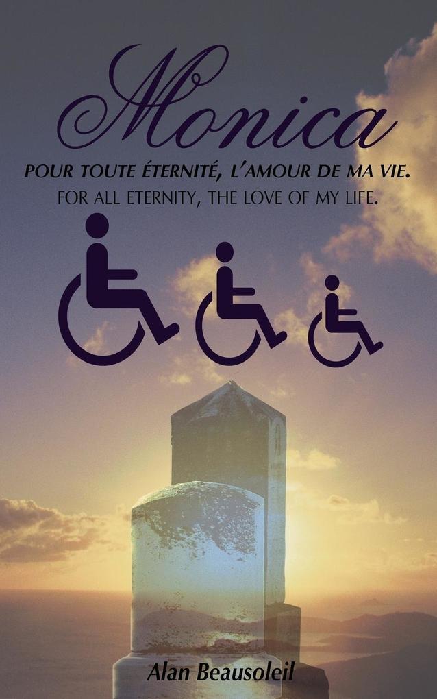 Monica: Pour Toute Ternit, L'Amour de Ma Vie. als Buch