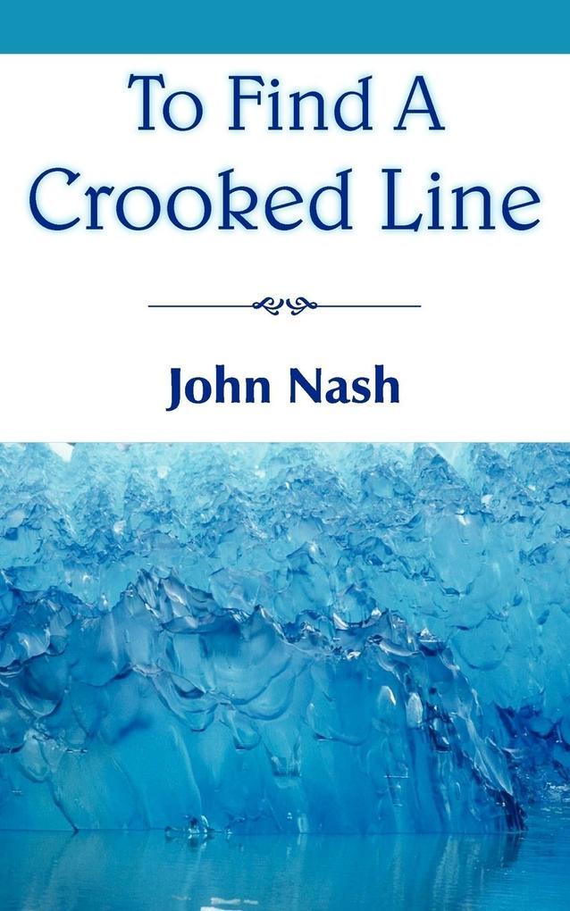 To Find a Crooked Line als Taschenbuch