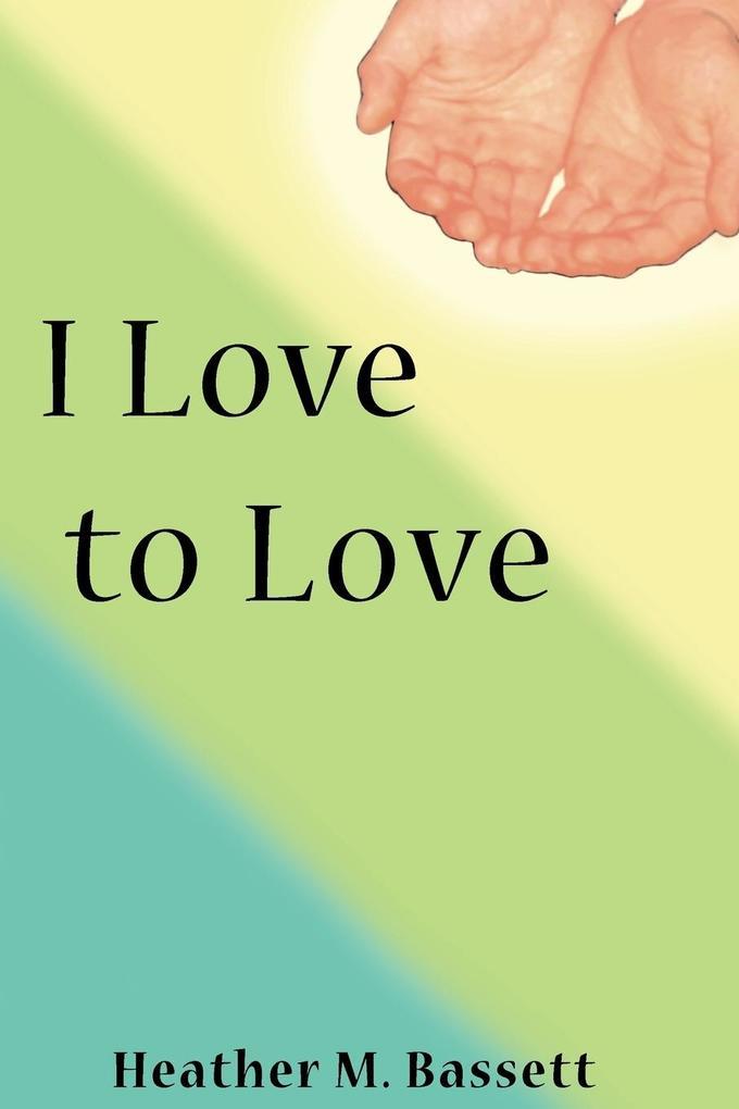 I Love to Love als Taschenbuch