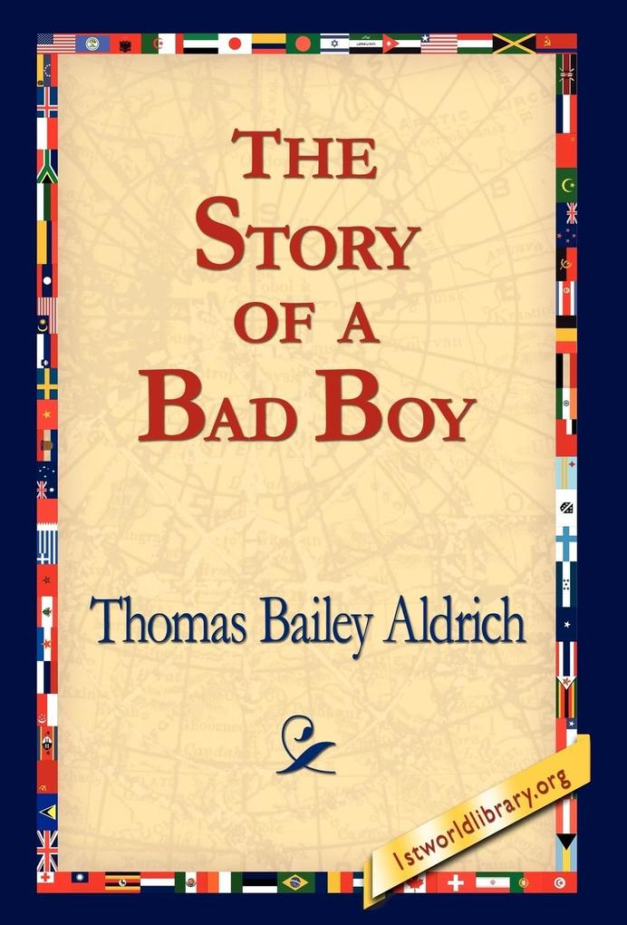 The Story of a Bad Boy als Buch