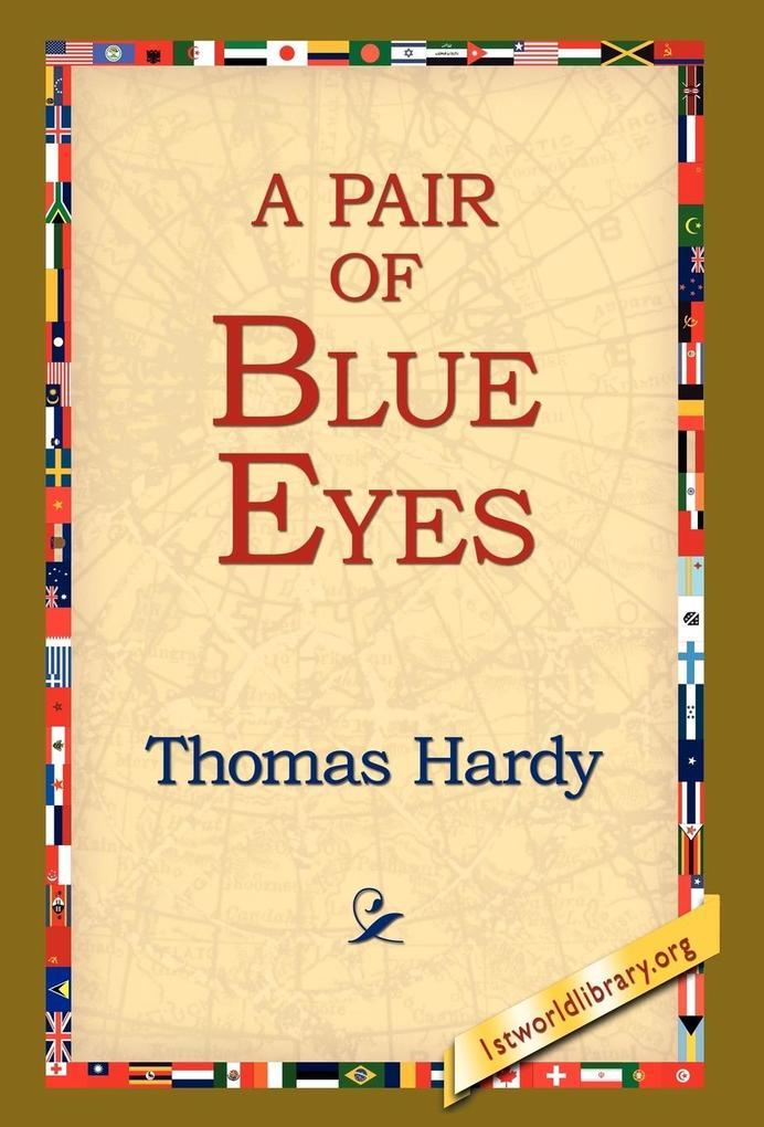 A Pair of Blue Eyes als Buch