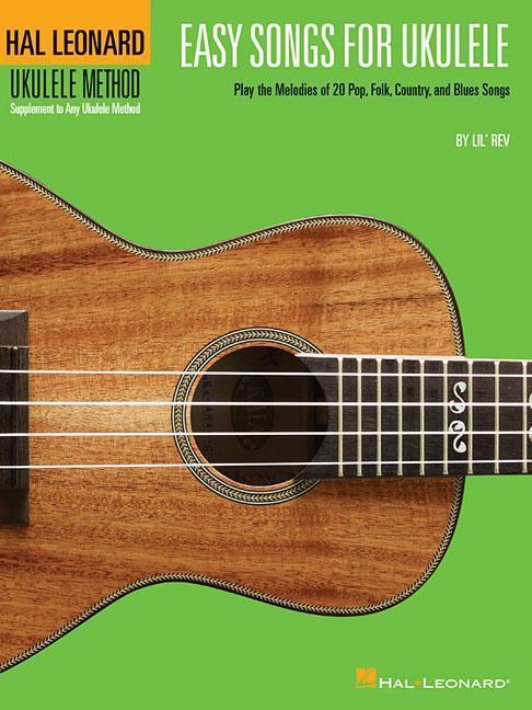 Easy Songs for Ukulele: Hal Leonard Ukulele Method als Taschenbuch