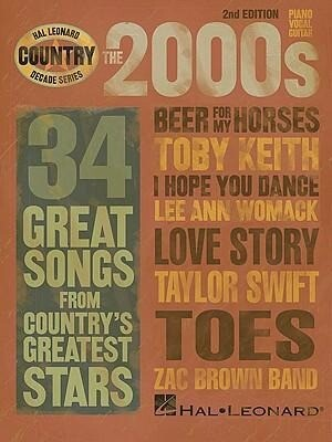 The 2000s: 35 Great Songs from Country's Greatest Stars als Taschenbuch
