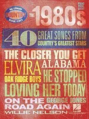 The 1980s: 40 Great Songs from Country's Greatest Stars als Taschenbuch