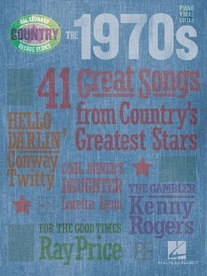 The 1970s: 41 Great Songs from Country's Greatest Stars als Taschenbuch