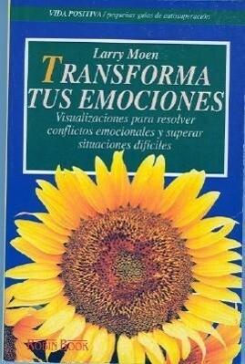 Transforma Tus Emociones als Taschenbuch