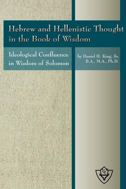 Hebrew and Hellenistic Thought in the Book of Wisdom als Taschenbuch