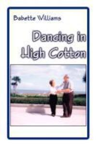 Dancing in High Cotton als Buch