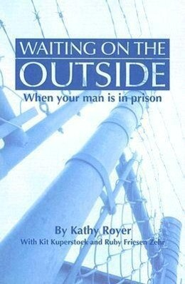 Waiting on the Outside: When Your Man Is in Prison als Taschenbuch