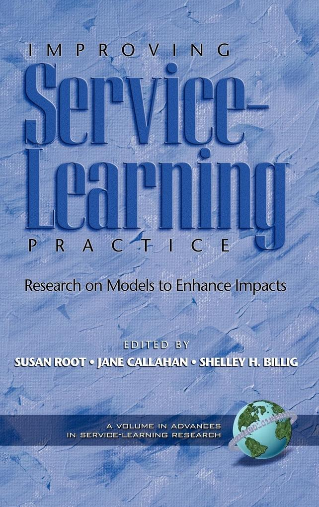 Improving Service-Learning Practice als Buch