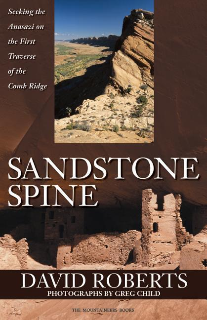Sandstone Spine: First Traverse of the Comb Ridge als Buch