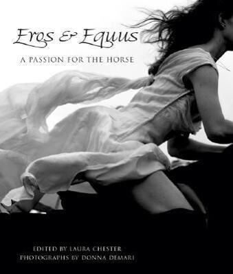 Eros & Equus: A Passion for the Horse als Buch