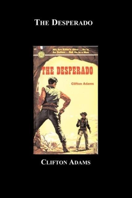 The Desperado als Taschenbuch