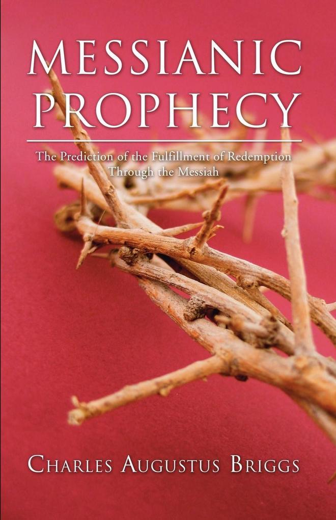 Messianic Prophecy als Taschenbuch
