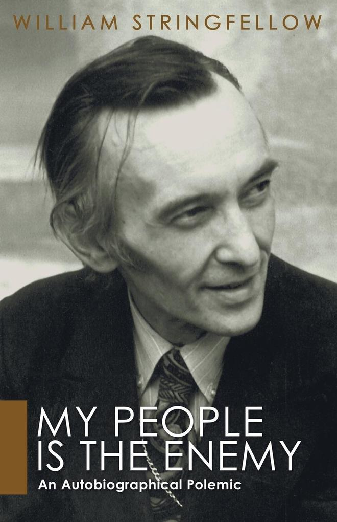 My People Is the Enemy: An Autobiographical Polemic als Taschenbuch