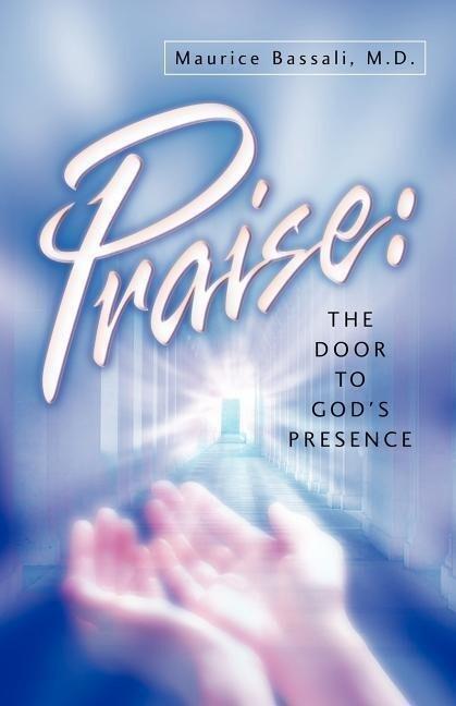 Praise: The Door to God's Presence als Taschenbuch