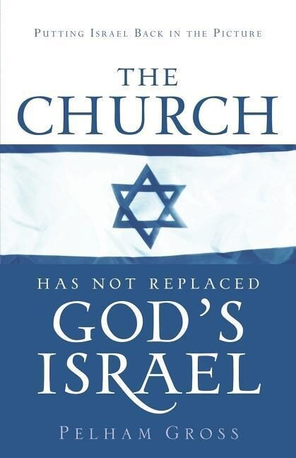 The Church Has Not Replaced God's Israel als Taschenbuch