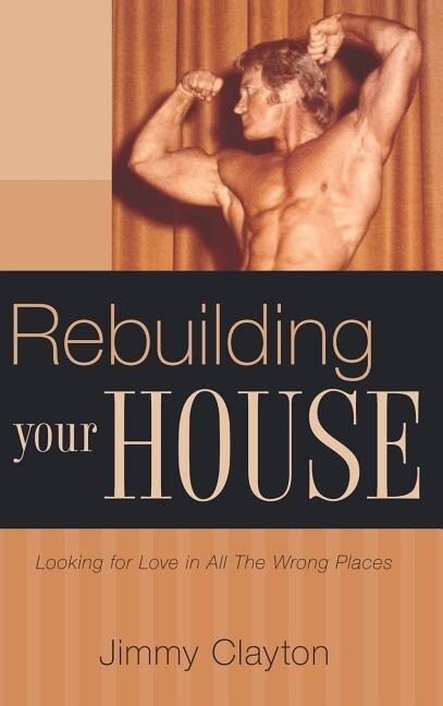 Rebuilding Your House als Buch
