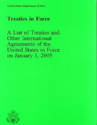 Treaties in Force 2005 als Taschenbuch