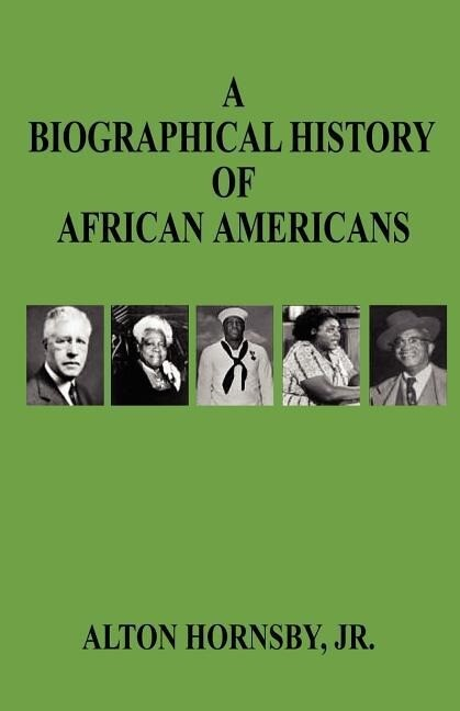 A Biographical History of African Americans als Taschenbuch