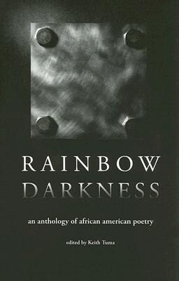 Rainbow Darkness: An Anthology of African American Poetry als Taschenbuch