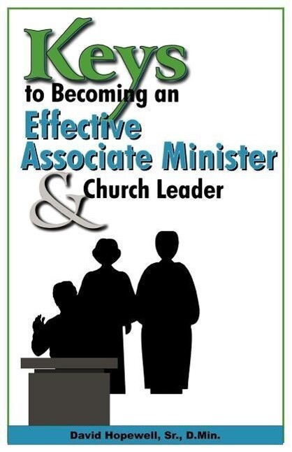 Keys to Becoming an Effective Associate Minister & Church Leader als Taschenbuch