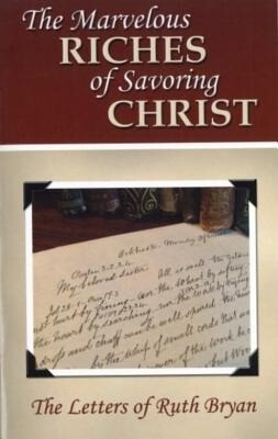 The Marvelous Riches of Savoring Christ als Taschenbuch