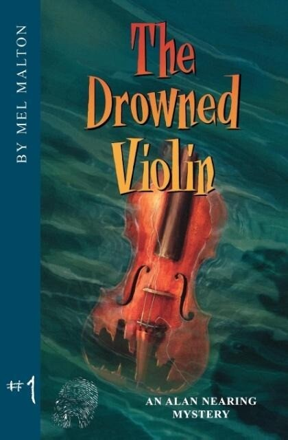 The Drowned Violin: An Alan Nearing Mystery als Taschenbuch