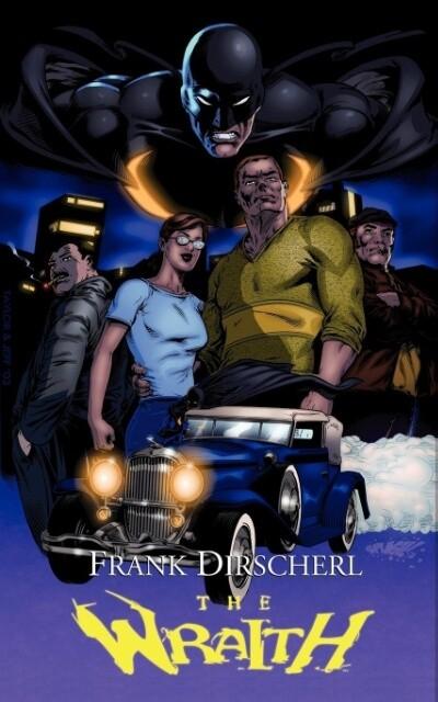 The Wraith: A Superhero Novel als Taschenbuch