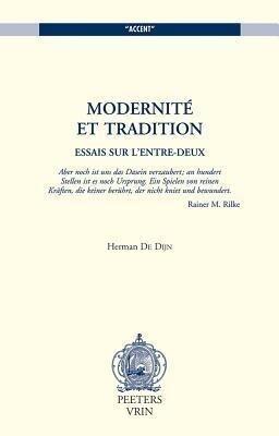 Modernite Et Tradition: Essais Sur L'Entre-Deux als Taschenbuch