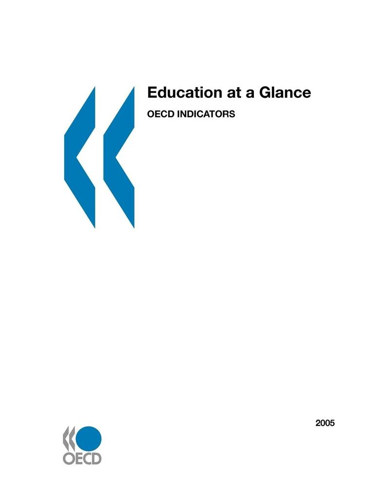 Education at a Glance: OECD Indicators 2005 als Taschenbuch