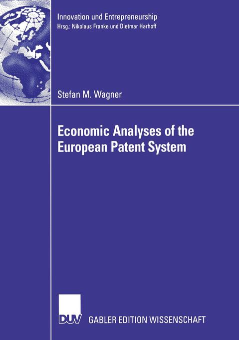 Economic Analyses of the European Patent System als Buch