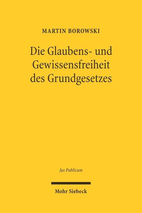 Die Glaubens- und Gewissensfreiheit des Grundgesetzes als Buch