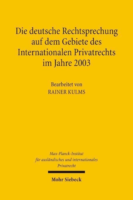 Die deutsche Rechtsprechung auf dem Gebiete des Internationalen Privatrechts als Buch