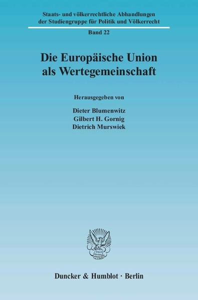 Die Europäische Union als Wertegemeinschaft. als Buch