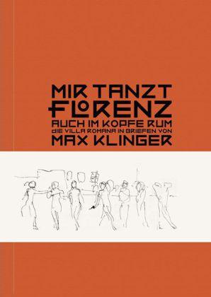 Mir tanzt Florenz auch im Kopfe rum als Buch